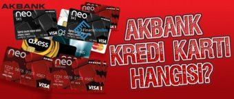 Akbank Kredi Kartı Hangisi?