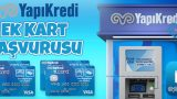 Yapı ve Kredi Bankası Ek Kart Başvurusu Nasıl Yapılır?