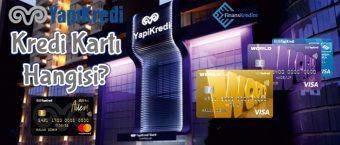 Yapı ve Kredi Bankası Kredi Kartı Hangisi?