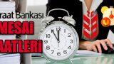 Ziraat Bankası Mesai Saatleri