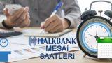 Halk Bankası Mesai Saatleri - Cumartesi Açık Mı?