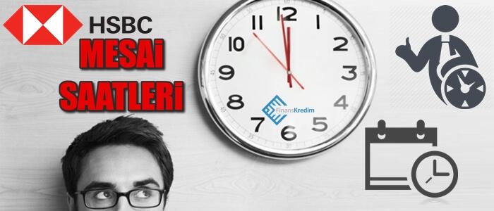 HSBC Bankası Mesai Saatleri