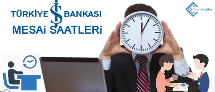 Türkiye İş Bankası Mesai Saatleri