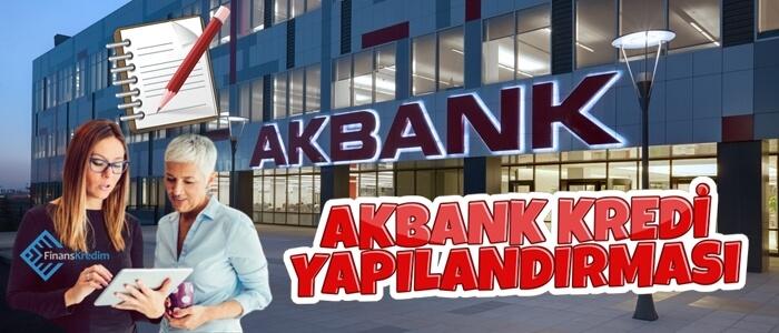 Akbank Kredi Yapılandırılması